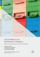 Social Return on Investment Analysis: Measuring the Impact of Social Investment Softcover Reprint of the Original 1st 2017 ed.