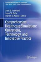 Comprehensive Healthcare Simulation:  Operations, Technology, and Innovative   Practice: Operations, Technology, and Innovative Practice 1st ed. 2019
