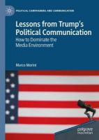 Lessons from Trump's Political Communication: How to Dominate the Media Environment 1st ed. 2020