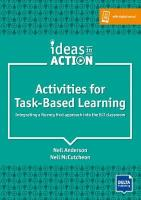 Activities for Task-Based Learning: Integrating a fluency first approach into the ELT classroom. Book with   photocopiable activites