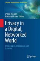 Privacy in a Digital, Networked World: Technologies, Implications and Solutions 2015 1st ed. 2015