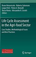Life Cycle Assessment in the Agri-food Sector: Case Studies, Methodological Issues and Best Practices 2015 ed.