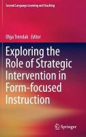 Exploring the Role of Strategic Intervention in Form-focused Instruction 2015 ed.