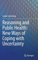 Reasoning and Public Health: New Ways of Coping with Uncertainty 2015 ed.