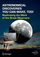 Astronomical Discoveries You Can Make, Too!: Replicating the Work of the Great Observers 2015 ed.
