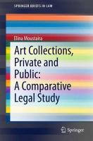 Art Collections, Private and Public: A Comparative Legal Study 2015 ed.
