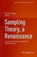 Sampling Theory, a Renaissance: Compressive Sensing and Other Developments 2015 1st ed. 2015