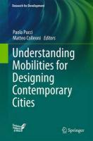 Understanding Mobilities for Designing Contemporary Cities 2016 1st ed. 2016