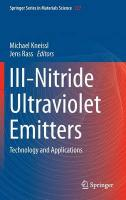 III-Nitride Ultraviolet Emitters: Technology and Applications 2016