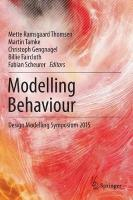 Modelling Behaviour: Design Modelling Symposium 2015 2015 1st ed. 2015
