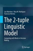 2-Tuple Linguistic Model: Computing with Words in Decision Making 2015