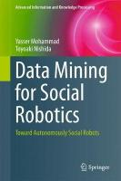 Data Mining for Social Robotics: Toward Autonomously Social Robots 2015