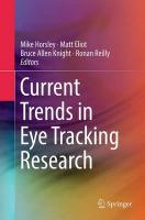 Current Trends in Eye Tracking Research Softcover reprint of the original 1st ed. 2014