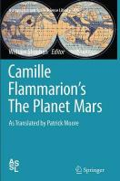 Camille Flammarion's the Planet Mars: As Translated by Patrick Moore Softcover reprint of the original 1st ed. 2015