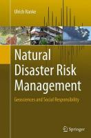 Natural Disaster Risk Management: Geosciences and Social Responsibility Softcover reprint of the original 1st ed. 2015