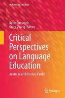 Critical Perspectives on Language Education: Australia and the Asia Pacific Softcover reprint of the original 1st ed. 2014