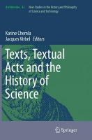 Texts, Textual Acts and the History of Science Softcover reprint of the original 1st ed. 2015