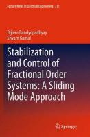 Stabilization and Control of Fractional Order Systems: A Sliding Mode Approach Softcover Reprint of the Origi ed.