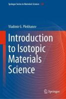 Introduction to Isotopic Materials Science 2017 1st ed. 2018
