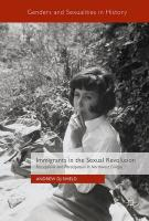Immigrants in the Sexual Revolution: Perceptions and Participation in Northwest Europe 1st ed. 2017