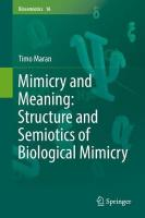 Mimicry and Meaning: Structure and Semiotics of Biological Mimicry 1st ed. 2017