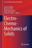 Electro-Chemo-Mechanics of Solids 2017 1st ed. 2017