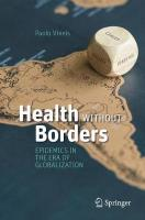 Health Without Borders: Epidemics in the Era of Globalization 2017 2017 ed.