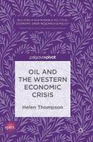 Oil and the Western Economic Crisis 1st ed. 2017