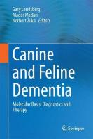 Canine and Feline Dementia: Molecular Basis, Diagnostics and Therapy 1st ed. 2017