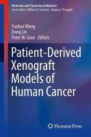 Patient-Derived Xenograft Models of Human Cancer 1st ed. 2017
