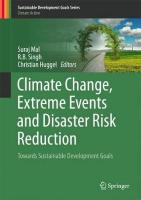 Climate Change, Extreme Events and Disaster Risk Reduction: Towards Sustainable Development Goals 2018 1st ed. 2018