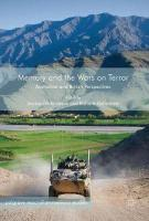 Memory and the Wars on Terror: Australian and British Perspectives 1st ed. 2017