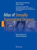 Atlas of Sexually Transmitted Diseases: Clinical Aspects and Differential Diagnosis 2018 1st ed. 2018