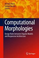 Computational Morphologies: Design Rules Between Organic Models and Responsive Architecture 1st ed. 2018
