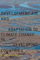 Development Aid and Adaptation to Climate Change in Developing Countries 1st ed. 2018