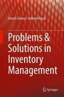 Problems & Solutions in Inventory Management 1st ed. 2018