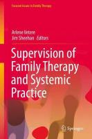 Supervision of Family Therapy and Systemic Practice 1st ed. 2017