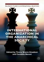 International Organization in the Anarchical Society: The Institutional Structure of World Order 1st ed. 2019