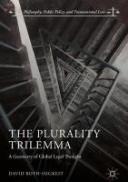 Plurality Trilemma: A Geometry of Global Legal Thought 1st ed. 2018