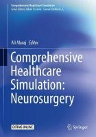 Comprehensive Healthcare Simulation: Neurosurgery 1st ed. 2018