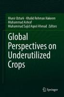 Global Perspectives on Underutilized Crops 1st ed. 2018