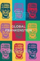 Global Frankenstein 1st ed. 2018