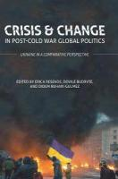 Crisis and Change in Post-Cold War Global Politics: Ukraine in a Comparative Perspective 1st ed. 2018