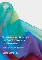 Romantic Ethic and the Spirit of Modern Consumerism: New Extended Edition 2nd ed. 2018