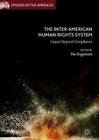Inter-American Human Rights System: Impact Beyond Compliance 1st ed. 2019