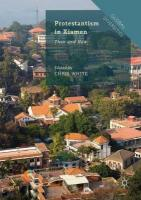 Protestantism in Xiamen: Then and Now 1st ed. 2019