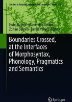 Boundaries Crossed, at the Interfaces of Morphosyntax, Phonology, Pragmatics   and Semantics 1st ed. 2018