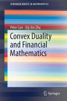 Convex Duality and Financial Mathematics 1st ed. 2018