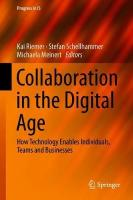 Collaboration in the Digital Age: How Technology Enables Individuals, Teams and Businesses 1st ed. 2019