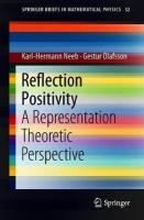 Reflection Positivity: A Representation Theoretic Perspective 1st ed. 2018
